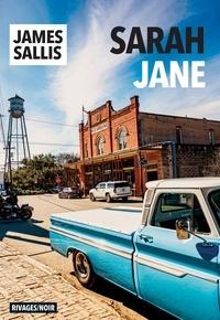 James Sallis - Sarah Jane.