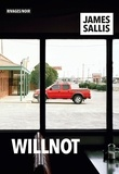 James Sallis - Willnot.