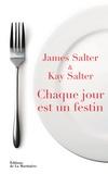 James Salter et Kay Salter - Chaque jour est un festin.