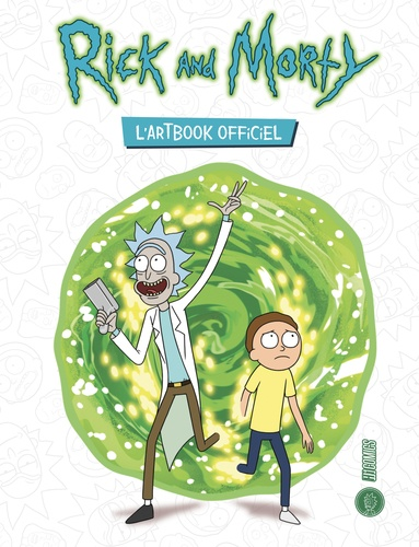 James Siciliano - Rick and Morty - L'artbook officiel.
