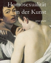 James Smalls - Homosexualität in der Kunst.