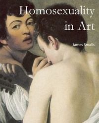 James Smalls - Homosexuality in Art.