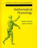 James Sneyd et James Keener - MATHEMATICAL PHYSIOLOGY.