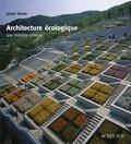 James Steele - Architecture écologique - Une histoire critique.