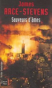 James Stevens-Arce - Sauveurs d'âmes.