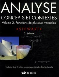 James Stewart - Analyse, concepts et contextes - Volume 2, Fonctions de plusieurs variables.