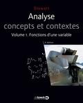 James Stewart - Analyse concepts et contextes - Volume 1, fonctions d'une variable.