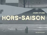 James Sturm - Hors-saison.