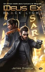 James Swallow - Deus Ex - Black Light.