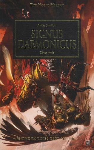 James Swallow - The Horus Heresy Tome 21 : Signus Daemonicus - L'Ange tombe.