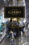 James Swallow - The Horus Heresy Tome 42 : Garro - L'arme du destin.