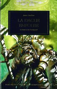 James Swallow - The Horus Heresy Tome 48 : La dague enfouie - La ruine de la Deathguard.