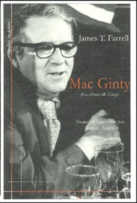 James-T Farrell - Mac Ginty (Gas-House Mc Ginty).