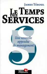LE TEMPS DES SERVICES. Une nouvelle approche de management.pdf