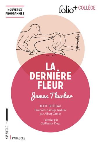James Thurber - La dernière fleur - Parabole en images.