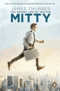 James Thurber - The Secret Life of Walter Mitty.