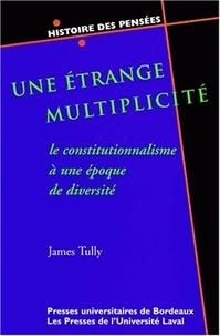 Deedr.fr Une étrange multiplicité. Le constitutionnalisme à une époque de diversité Image