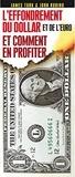 James Turk et John Rubino - L'effondrement du dollar et de l'euro et comment en profiter.