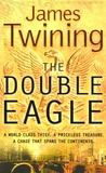 James Twining - The Double Eagle.