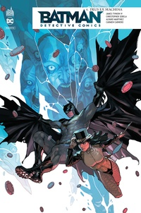 James Tynion IV et Christopher Sebela - Batman detective comics Tome 4 : Deus Ex Machina.