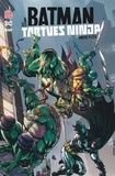 James Tynion IV et Freddie Williams II - Batman et les Tortues Ninja Tome 1 : .
