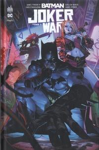 James Tynion IV et Guillem March - Batman Joker War Tome 3 : .