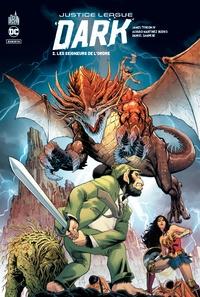 James Tynion IV et Alvaro Martinez Bueno - Justice League Dark Rebirth Tome 2 : Les seigneurs de l'ordre.