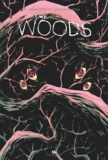 James Tynion IV et Michael Dialynas - The Woods Tome 2 : .
