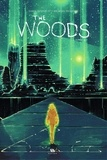 James Tynion IV et Michael Dialynas - The Woods - Tome 4.