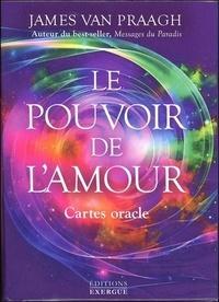 Le pouvoir de l'amour- Cartes oracle - James Van Praagh |