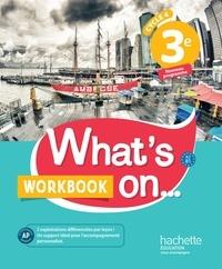 James Windsor - Anglais 3e Cycle 4 What's on... - Workbook.