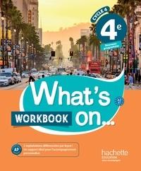 James Windsor - Anglais 4e Cycle 4 What's on - Workbook.