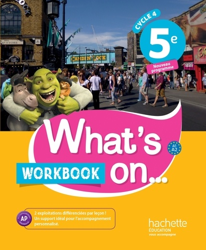 James Windsor - Anglais 5e Cycle 4 What's on... - Workbook.