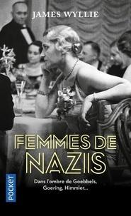 James Wyllie - Femmes de nazis.