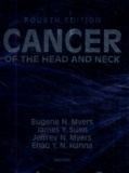 James Y. Suen et Eugene N. Myers - Cancer of the head and neck.