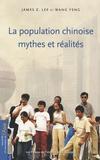 James Z Lee et Wang Feng - La population chinoise : mythes et réalités.