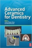 James Zhijian Shen et Tomaz Kosmac - Advanced Ceramics for Dentistry.