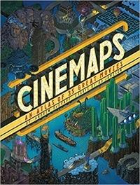 Jameson Degraff - Cinemaps: an atlas of 35 great movies.
