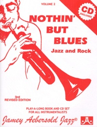 Jamey Aebersold - Nothin' but blues - Jazz and rock. 1 CD audio
