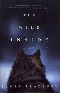 Jamey Bradbury - The Wild Inside.
