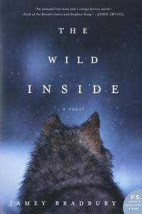 Jamey Bradbury - The Wild Inside.