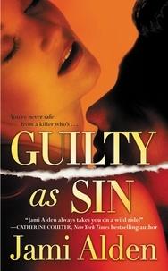 Jami Alden - Guilty as Sin.