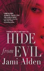 Jami Alden - Hide from Evil.