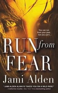 Jami Alden - Run from Fear.