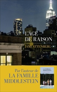 Jami Attenberg - L'âge de raison.