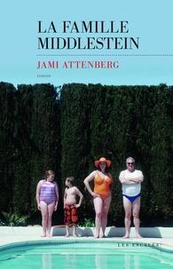 Jami Attenberg - La famille Middlestein.
