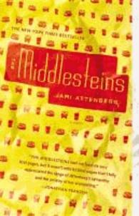 Jami Attenberg - The Middlesteins.