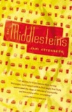Jami Attenberg - The Middlesteins.