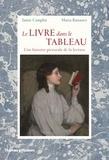 Jamie Camplin et Maria Ranauro - Le livre dans le tableau.