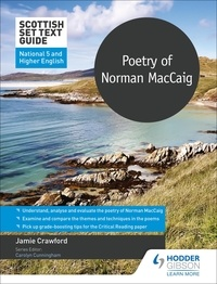 Jamie Crawford - Scottish Set Text Guide: Poetry of Norman MacCaig for National 5 and Higher English.